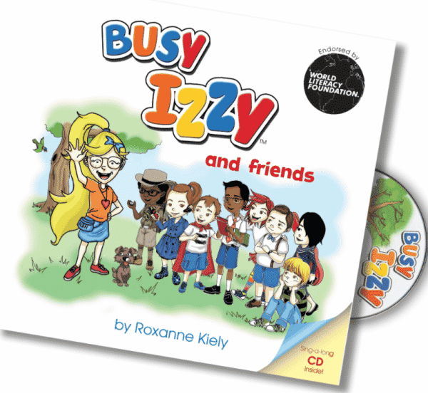 Busy Izzy and friends by Roxanne Kiely book cover